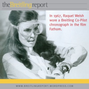 Raquel Welsh wore a Breitling Co-Pilot Chronograph in the 1967 film Fathom.