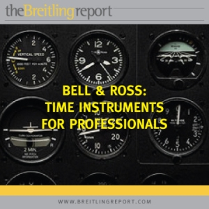 Bell & Ross: Tools for Professional Use